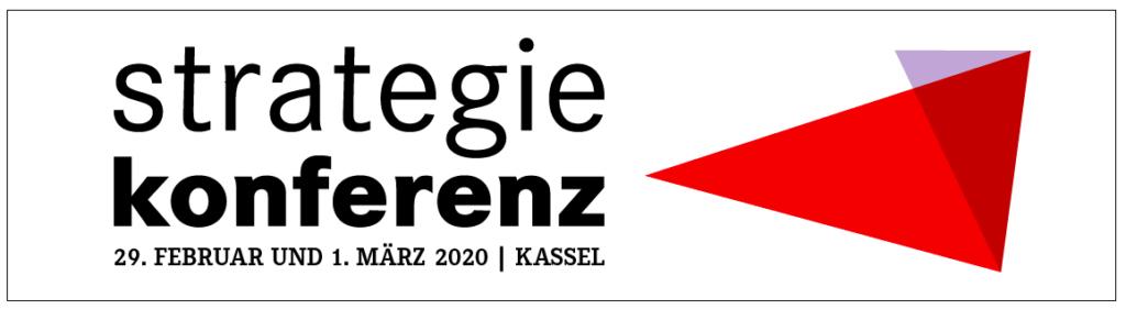 Bild: DIE LINKE. Strategiekonferenz. 29. Februar und 1. März Kassel